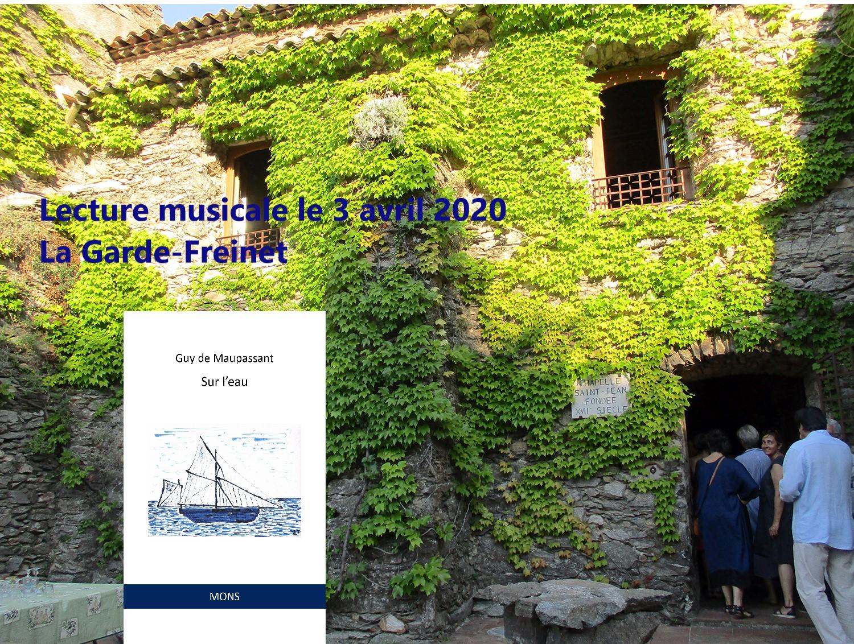 """3 avril 2020 à 19 heures – Reportée à une date ultérieure , lecture musicale """"Sur l'eau"""" de Guy de Maupassant à la Garde-Freinet (France)"""