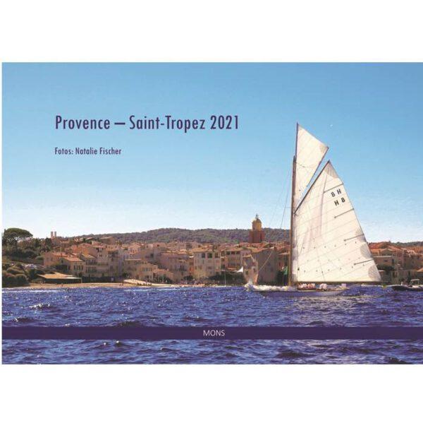 Provence - Saint-Tropez, Fotos: N. Fischer