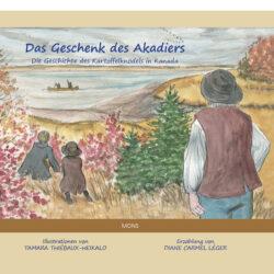 Das Geschenk des Akadiers  – Die Geschichte des Kartoffelknödels in Kanada